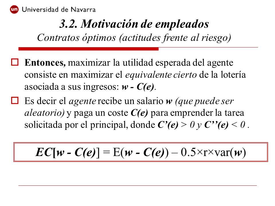 EC[w - C(e)] = E(w - C(e)) – 0.5×r×var(w)